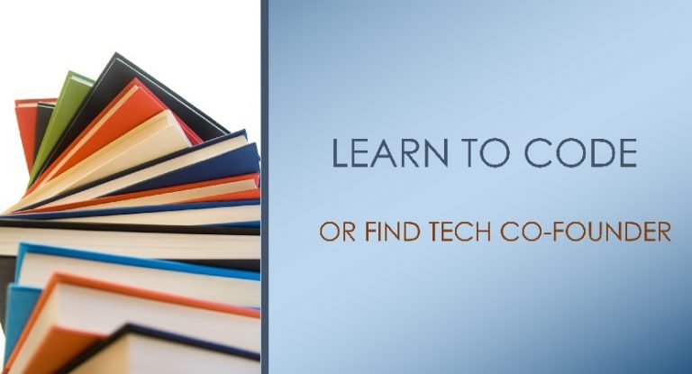 Learn To Code Or Find Tech Co-founder